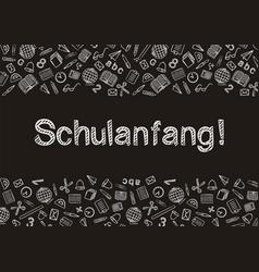 Chalk german back to school written on blackboard vector