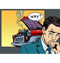man weeps car broke down vector image