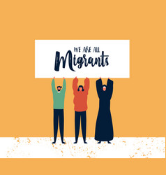 Migrants day card diverse friends holding sign vector