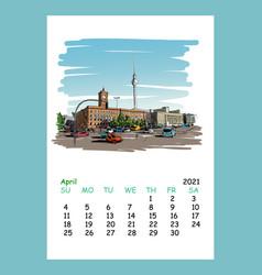 calendar sheet april month 2021 year berlin vector image