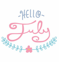 Hello july word lettering pastel tone vector