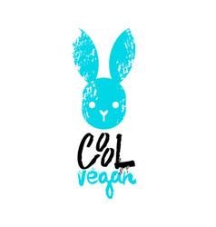 cool vegan slogan graphic with bunny sign vector image