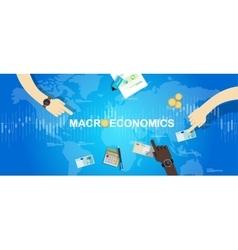 macroeconomic macro economy concept business vector image