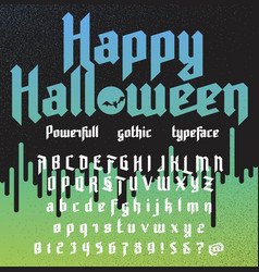 Happy halloween new powerfull gothic typeface vector