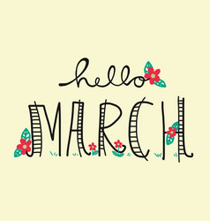 Hello march word lettering vector