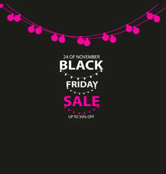 black friday sale handmade with garland and dark vector image