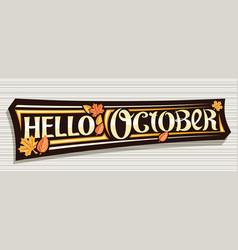 Lettering hello october vector