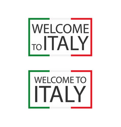 welcome to italy symbols with flags simple modern vector image
