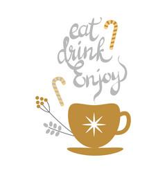 eat drink enjoy banner with golden decorated tea vector image