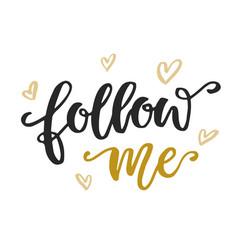 Follow me social media quote vector