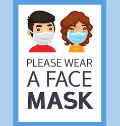 Please wear a face mask poster vector