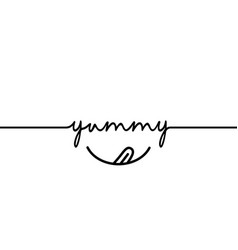 Yummy - continuous one black line with word vector