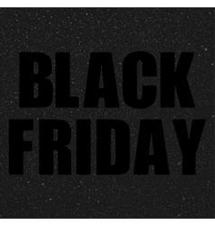 Black Friday Starry dark sky Eps 10 vector