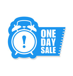 One day sale sticker or label alarm clock vector