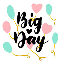 big day handwritten postcard vector image