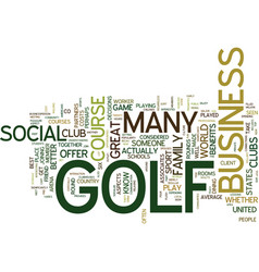 golf s social benefits text background word cloud vector image
