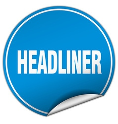 Headliner round blue sticker isolated on white vector
