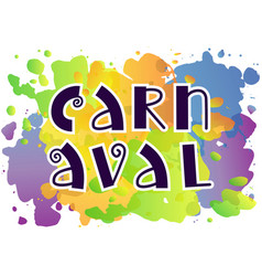 lettering of carnaval in blue on watercolor vector image