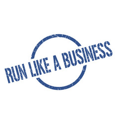 run like a business stamp vector image