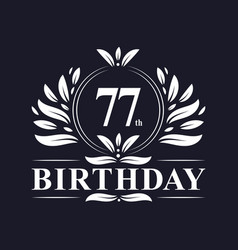 77th birthday logo 77 years birthday celebration vector