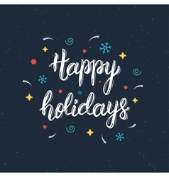 Happy Holidays hand written brush lettering vector image