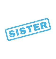 Sister Rubber Stamp vector