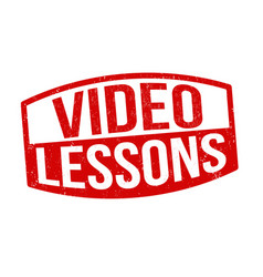 video lessons sign or stamp vector image