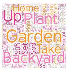 How To Set Up A Backyard Garden text background vector image