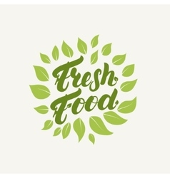 Fresh food logo badge label Hand written vector image