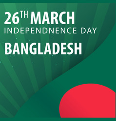 Independence day of bangladesh flag and patriotic vector