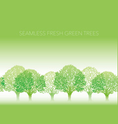 Seamless row fresh green trees with text space vector