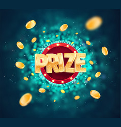 Win prize in gambling game on blurred background vector