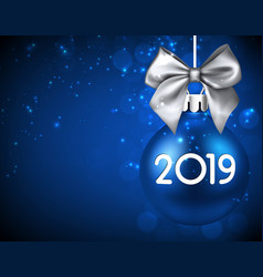 blue 2019 new year background with christmas ball vector image