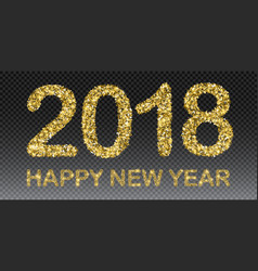 happy new year 2018 new year background vector image