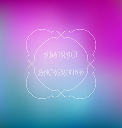 Abstract colorful blurred background Can use for vector image