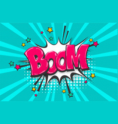 boom pop art comic book text speech bubble vector image