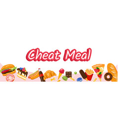 Cheat meal products like pizza soda sweets vector