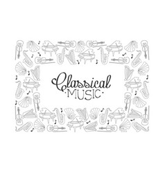 classical music frame hand drawn musical vector image