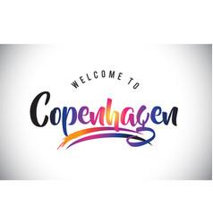 Copenhagen welcome to message in purple vibrant vector
