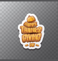 happy thanksgiving day label witn greeting vector image