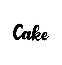 cake handwritten lettering vector image