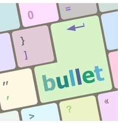 Computer keyboard with bullet key business vector image