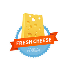modern emblem fresh cheese vector image