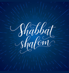 shabbat shalom greeting card lettering vector image