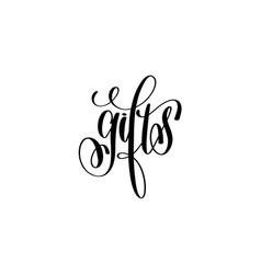 gifts hand lettering inscription black ink vector image