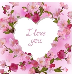 Heart in cherry flowers I love you vector