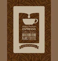 Label for coffee beans with cup and bar code vector