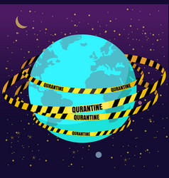 Quarantine tapes strips around planet earth vector
