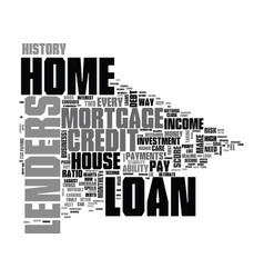 what home loan lenders look for in would be vector image