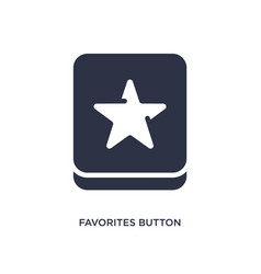 Favorites button icon on white background simple vector